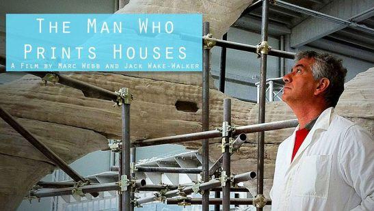 Afisul de prezentare al trailerului The Man Who Prints Houses
